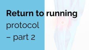 Return to running protocol - part 2