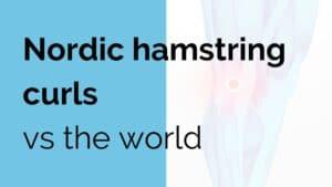 Nordic hamstring curls vs the world