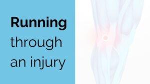 running through an injury