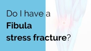 fibula stress fracture